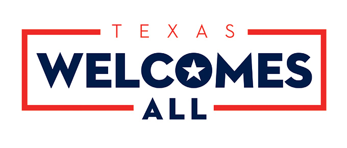 Texas Welcomes All